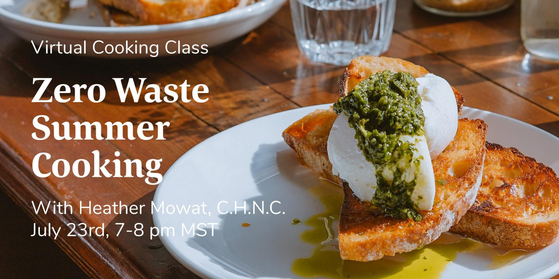 Zero Waste Summer Cooking – Virtual Cooking Class